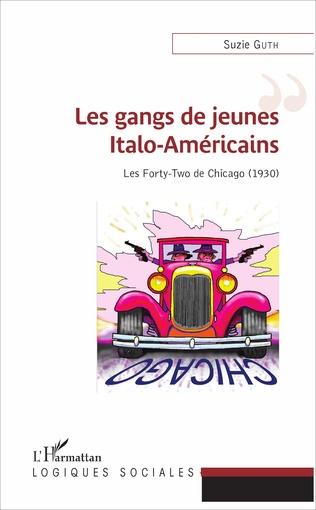 Couverture Les gangs de jeunes Italo-Américains