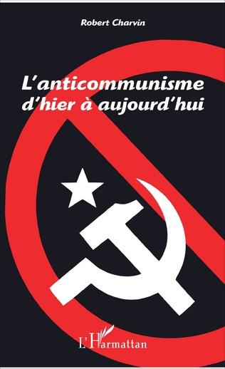 Couverture L'anticommunisme d'hier à aujourd'hui