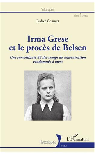 Couverture Irma Grese et le procès de Belsen