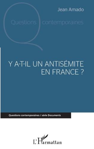 Couverture Y a-t-il un antisémite en France ?