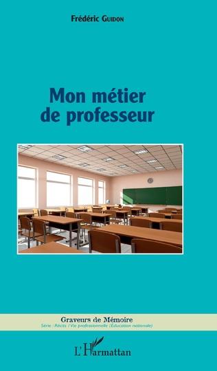 Couverture Mon métier de professeur