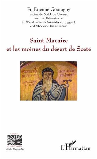 Couverture Saint Macaire et les moines du désert de Scété