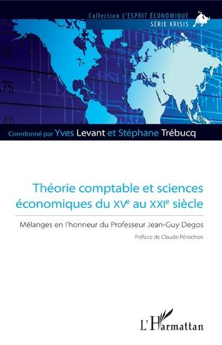 Couverture Théorie comptable et sciences économiques du XVe au XXIe siècle