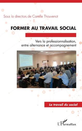 Couverture Former au travail social