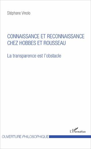 Couverture Connaissance et reconnaissance chez Hobbes et Rousseau