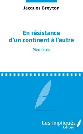 Couverture En résistance d'un continent à l'autre