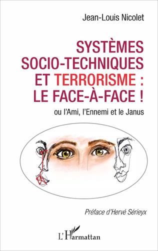 Couverture Systèmes socio-techniques et terrorisme : le face-à-face !