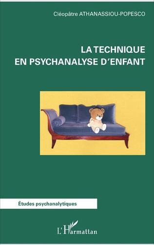 Couverture La technique en psychanalyse d'enfant