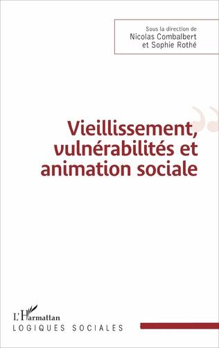 Couverture Vieillissement, vulnérabilité et animation sociale