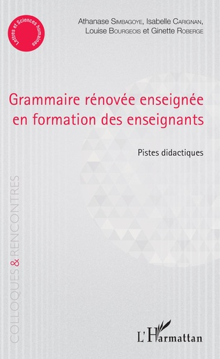 Couverture Grammaire rénovée enseignée en formation des enseignants