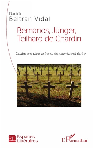 Couverture Bernanos, Jünger, Teilhard de Chardin