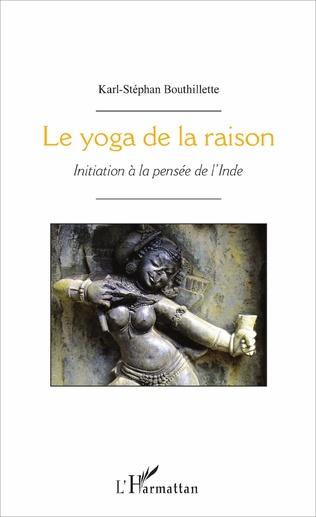 Couverture Le yoga de la raison