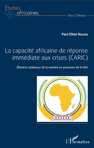Couverture La capacité africaine de réponse immédiate aux crises (CARIC)