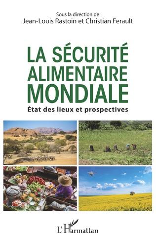 Couverture La sécurité alimentaire mondiale