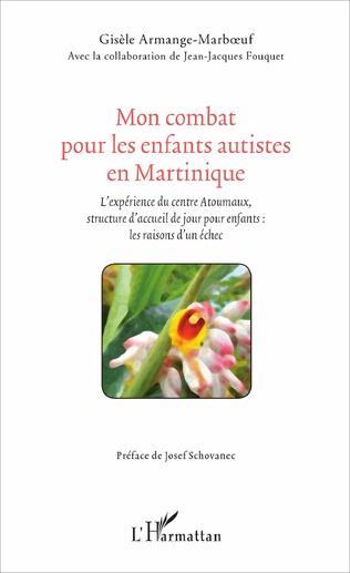 Couverture Mon combat pour les enfants autistes en Martinique