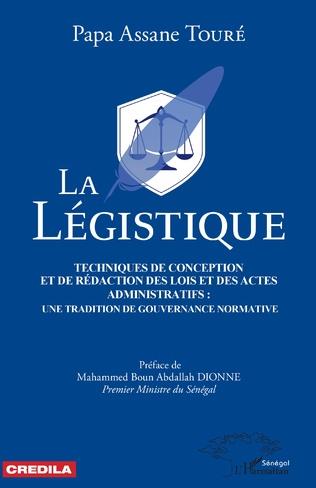 Couverture La légistique. Technique de conception et de rédaction des lois et des actes administratifs :