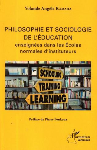 Couverture Philosophie et sociologie de l'éducation enseignées dans les écoles normales d'instituteurs