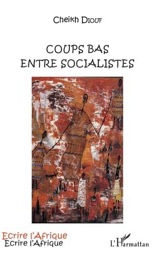 Couverture Coups bas entre socialistes
