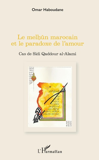 Couverture Le melhûn marocain et le paradoxe de l'amour
