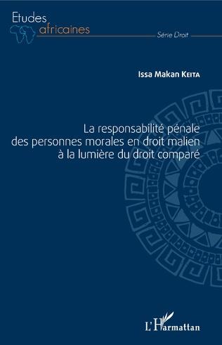 Couverture La responsabilité pénale des personnes morales en droit malien à la lumière du droit comparé