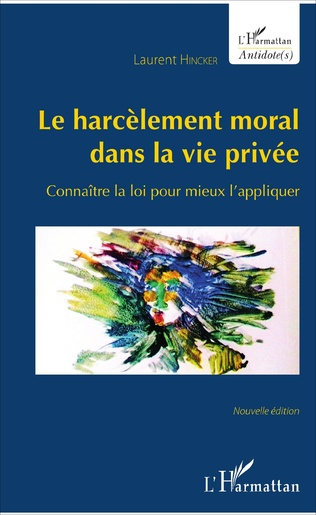 Couverture Le harcèlement moral dans la vie privée