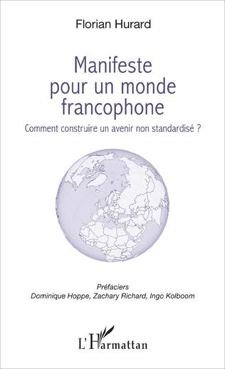 Couverture Manifeste pour un monde francophone