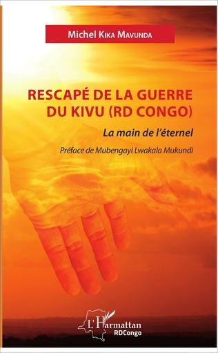 Couverture Rescapé de la guerre du Kivu (RD Congo)