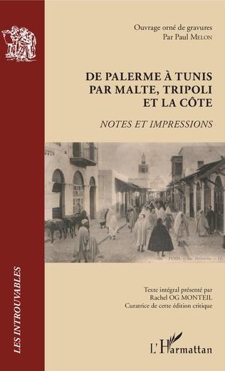 Couverture De Palerme à Tunis par Malte, Tripoli et la côte