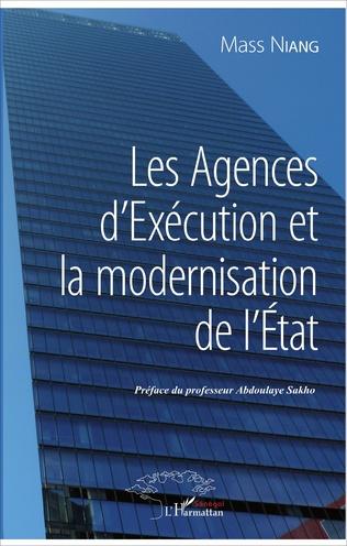 Couverture Les Agences d'Exécution et la modernisation de l'Etat