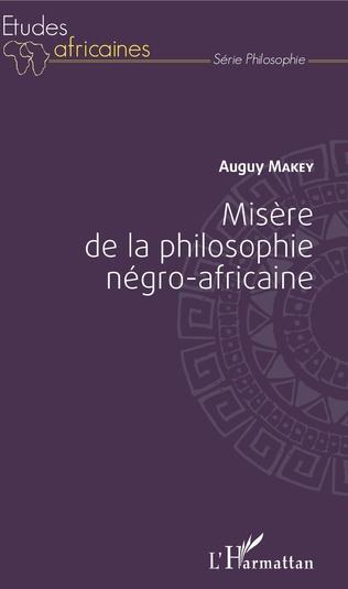 Couverture Misère de la philosophie négro-africaine