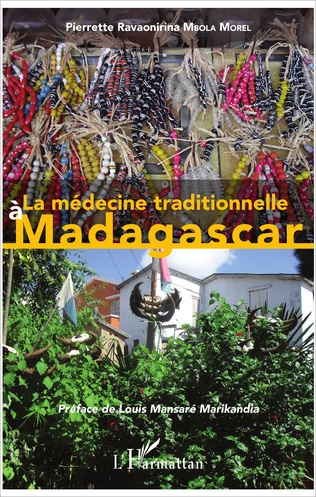 Couverture La médecine traditionnelle à Madagascar