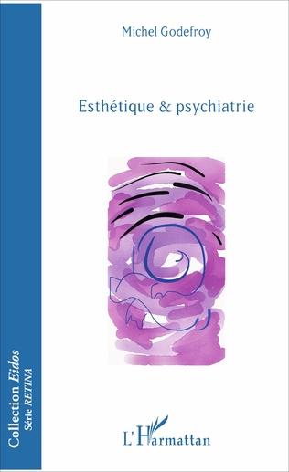 Couverture Esthétique & psychiatrie