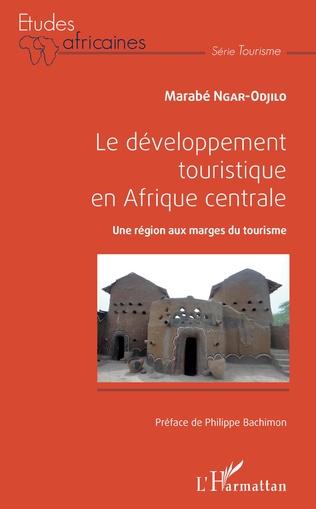 Couverture Le développement touristique en Afrique centrale