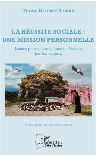 Couverture La réussite sociale : une mission personnelle