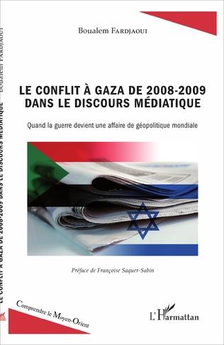 Couverture Le conflit à Gaza de 2008-2009 dans le discours médiatique