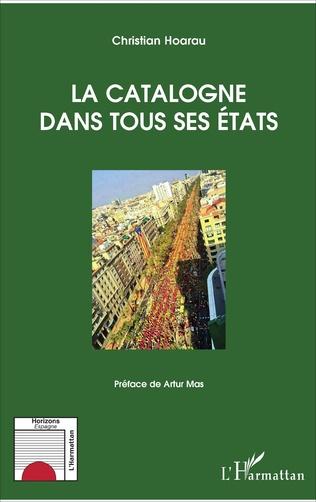 Couverture La Catalogne dans tous ses Etats