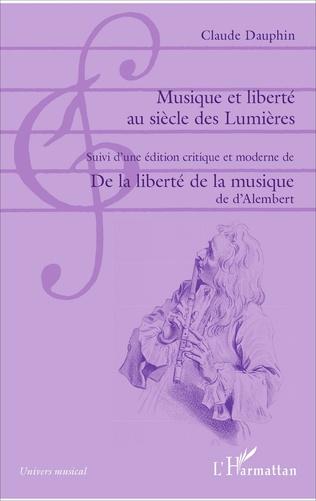 Couverture Musique et liberté au siècle des Lumières