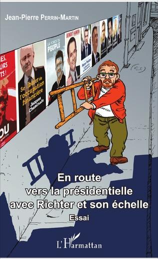 Couverture En route vers la présidentielle avec Richter et son échelle