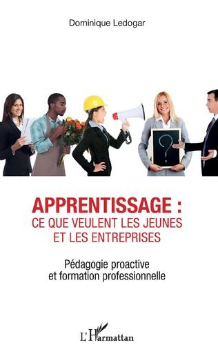 Couverture Apprentissage : ce que veulent les jeunes et les entreprises