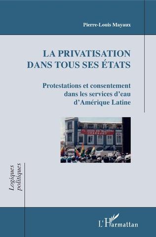 Couverture La privatisation dans tous ses états
