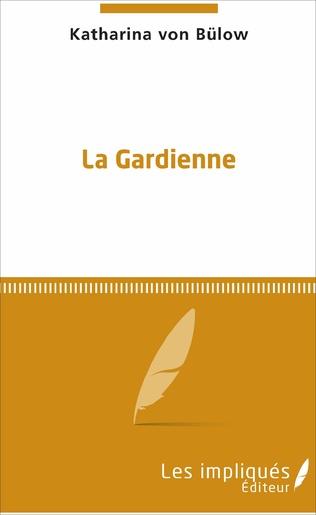 Couverture La Gardienne