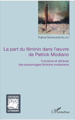 Couverture La part du féminin dans l'oeuvre de Patrick Modiano