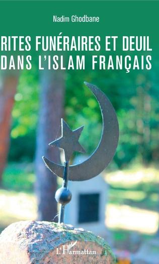 Couverture Rites funéraires et deuil dans l'islam français