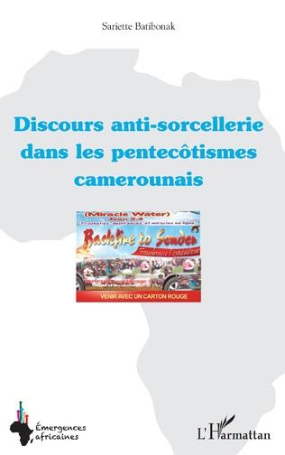 Couverture Discours anti-sorcellerie dans les pentecôtismes camerounais