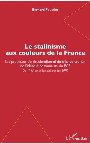 Couverture Le stalinisme aux couleurs de la France