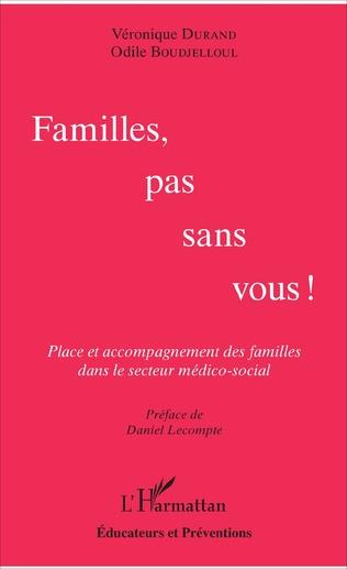 Couverture Familles, pas sans vous !