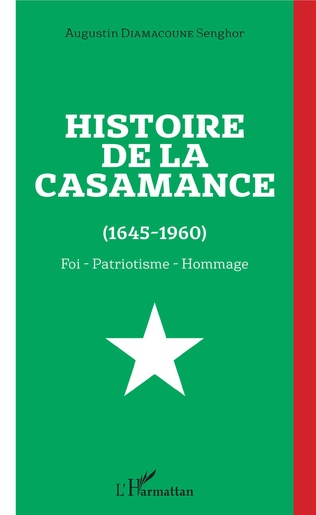 Couverture Histoire de la Casamance (1645-1960)