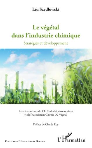 Couverture Le végétal dans l'industrie chimique