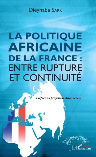 Couverture La politique africaine de la France : entre rupture et continuité