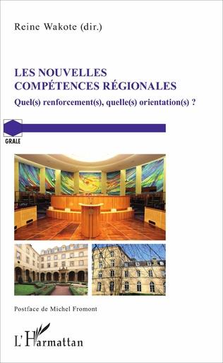 Couverture Les nouvelles compétences régionales